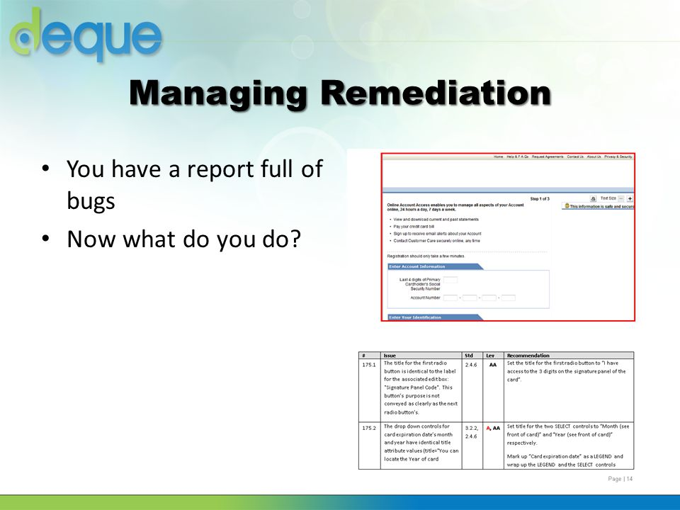 Managing Remediation You have a report full of bugs Now what do you do?