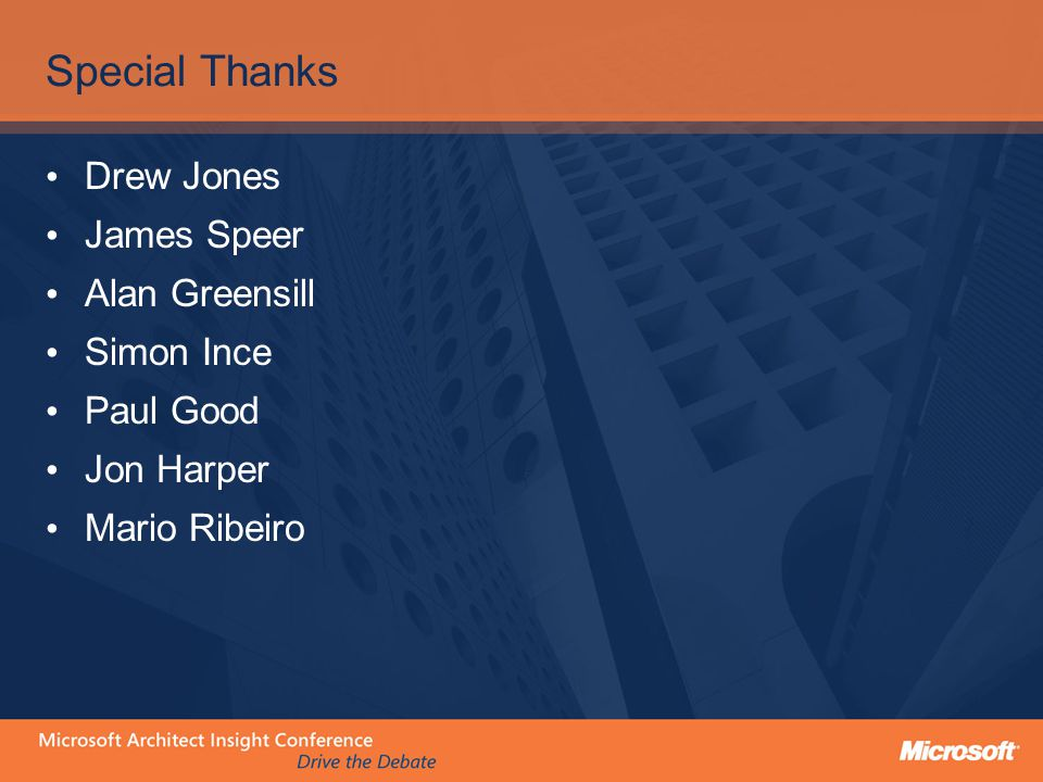 Special Thanks Drew Jones James Speer Alan Greensill Simon Ince Paul Good Jon Harper Mario Ribeiro