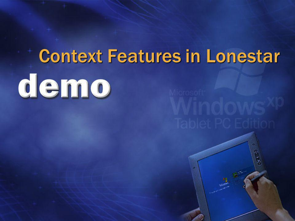 Context Features in Lonestar