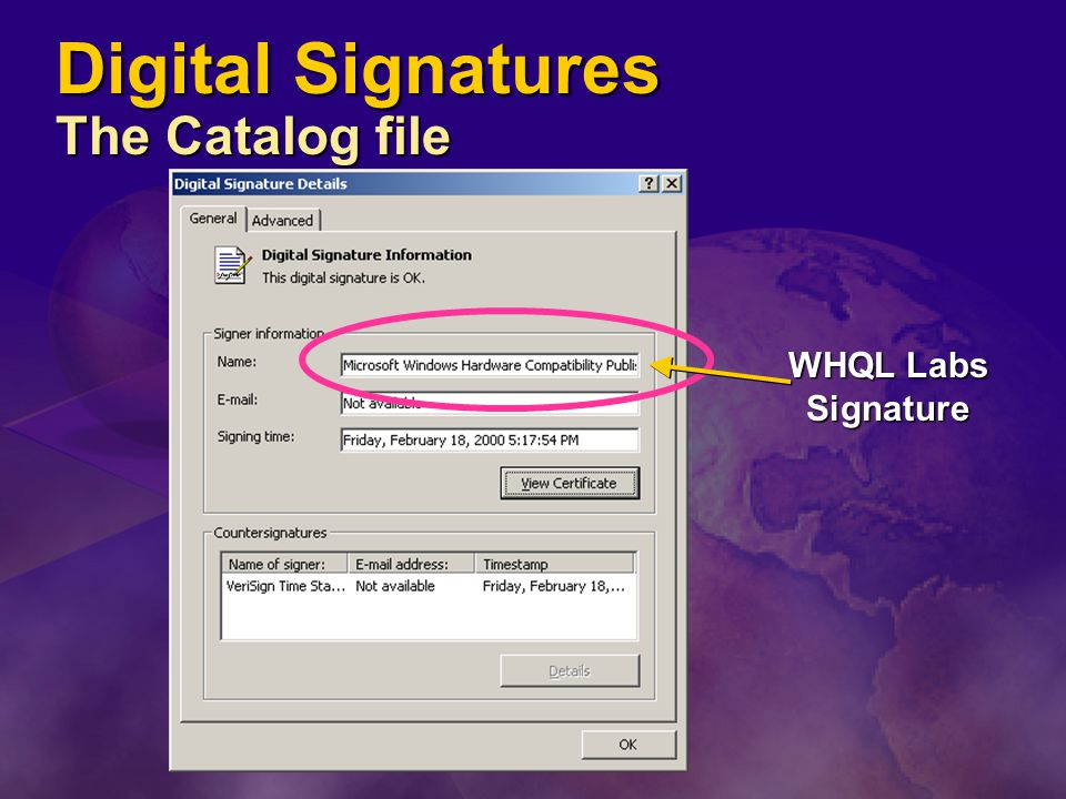Digital Signatures The Catalog file WHQL Labs Signature