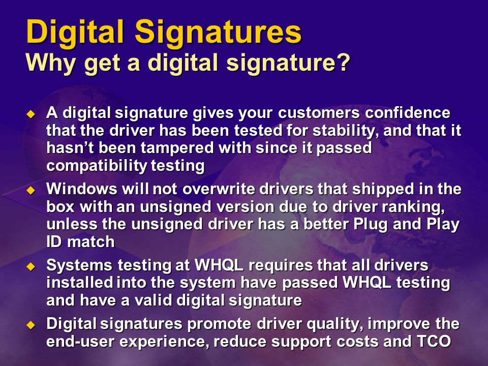 Digital Signatures Why get a digital signature.