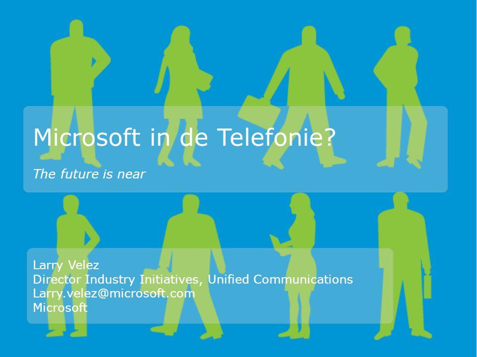 Microsoft in de Telefonie.