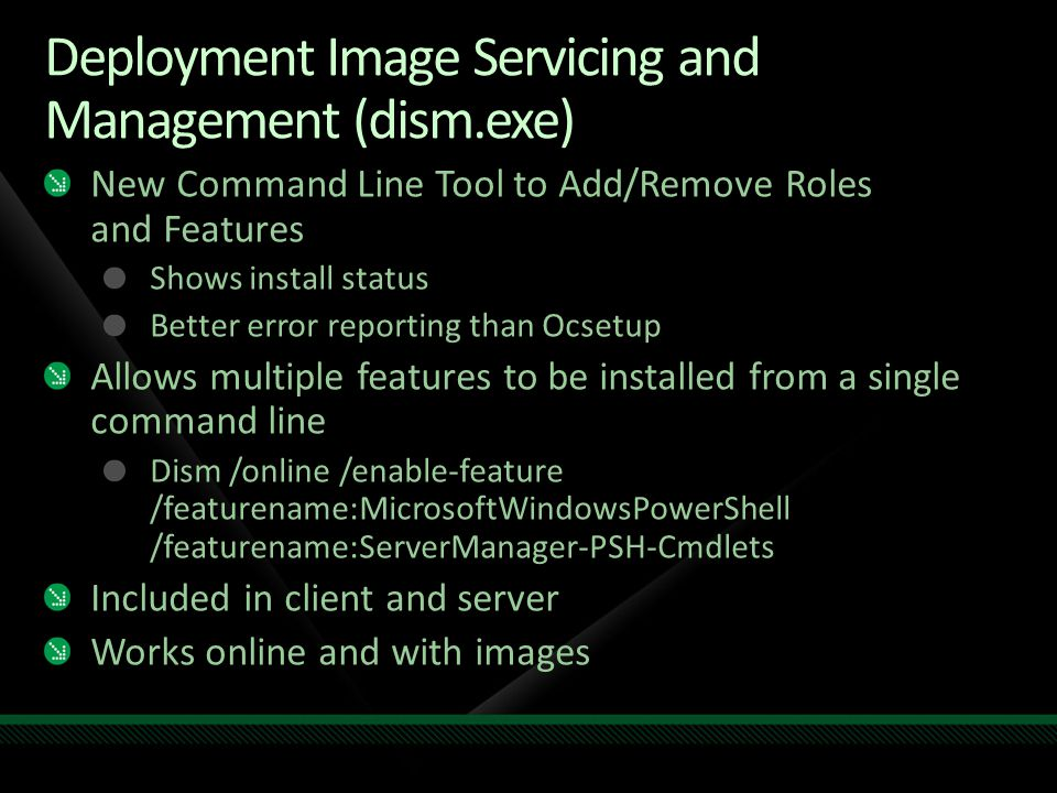 Removing Packages Change to \windows\servicing\packages Dir *coreedition*.mum /w Copy file name up to extension For example: Microsoft-Windows- ServerEnterpriseCoreEdition~31bf3856ad364e35~ amd64~~6.1.7100.0 Dism /online /get-features /packagename: Dism /online /disable-feature /packagename: /featurename: