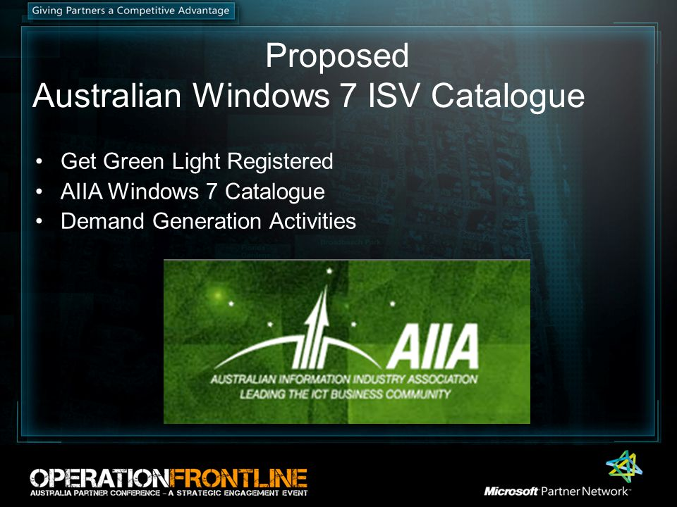 Proposed Australian Windows 7 ISV Catalogue Get Green Light Registered AIIA Windows 7 Catalogue Demand Generation Activities