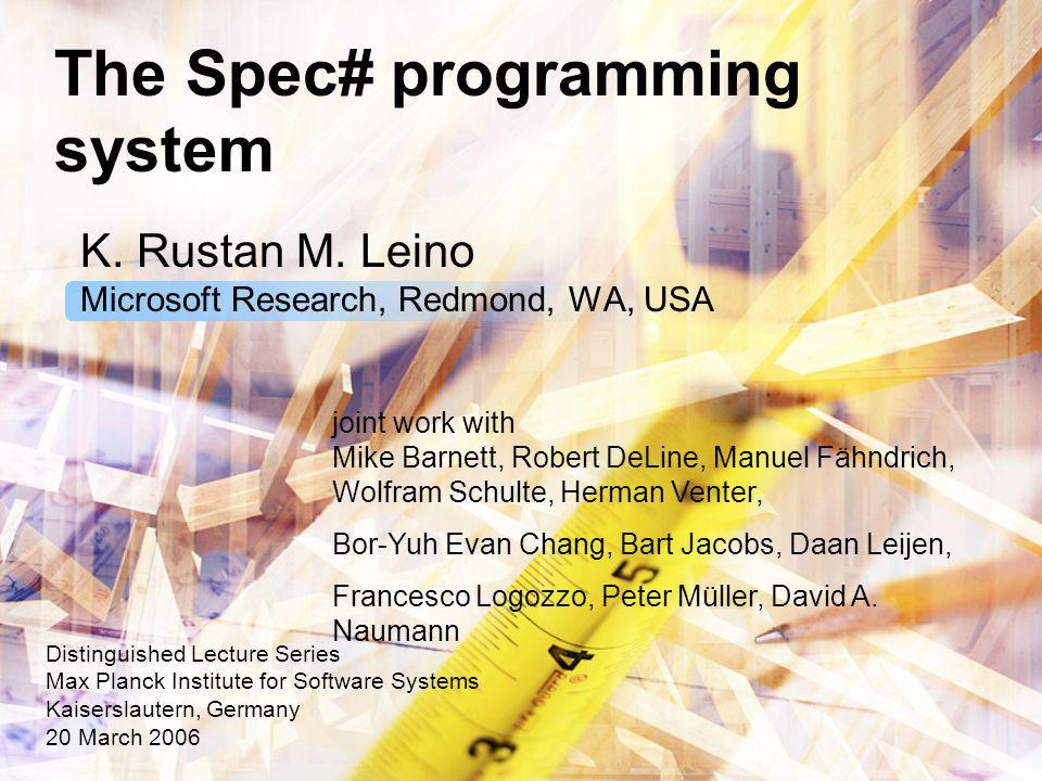 The Spec# programming system K. Rustan M.