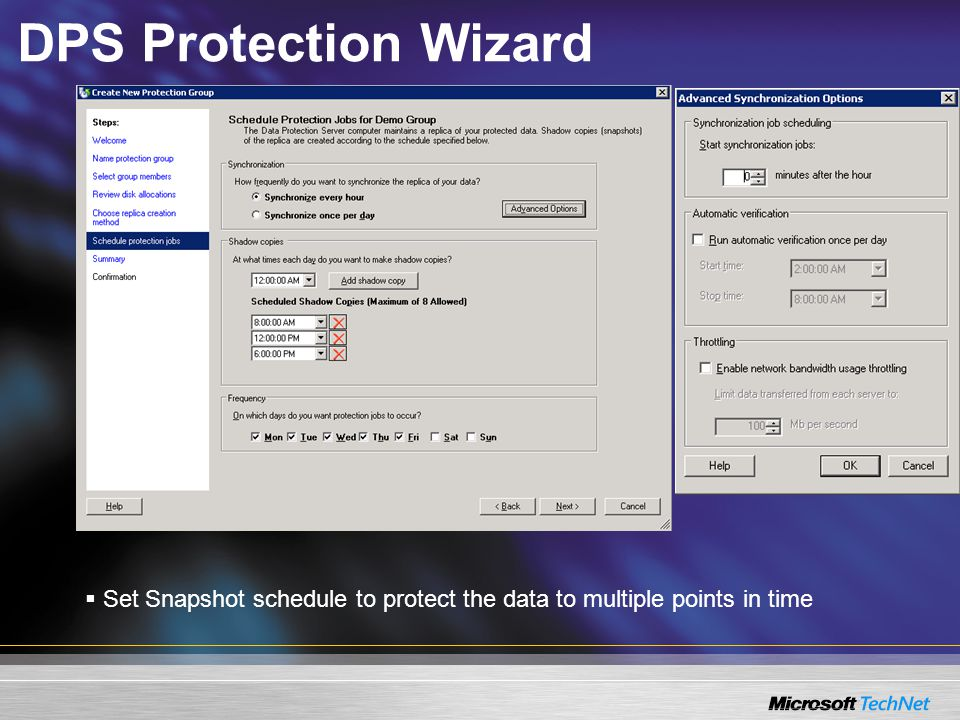 DPS Protection Wizard  Set Snapshot schedule to protect the data to multiple points in time
