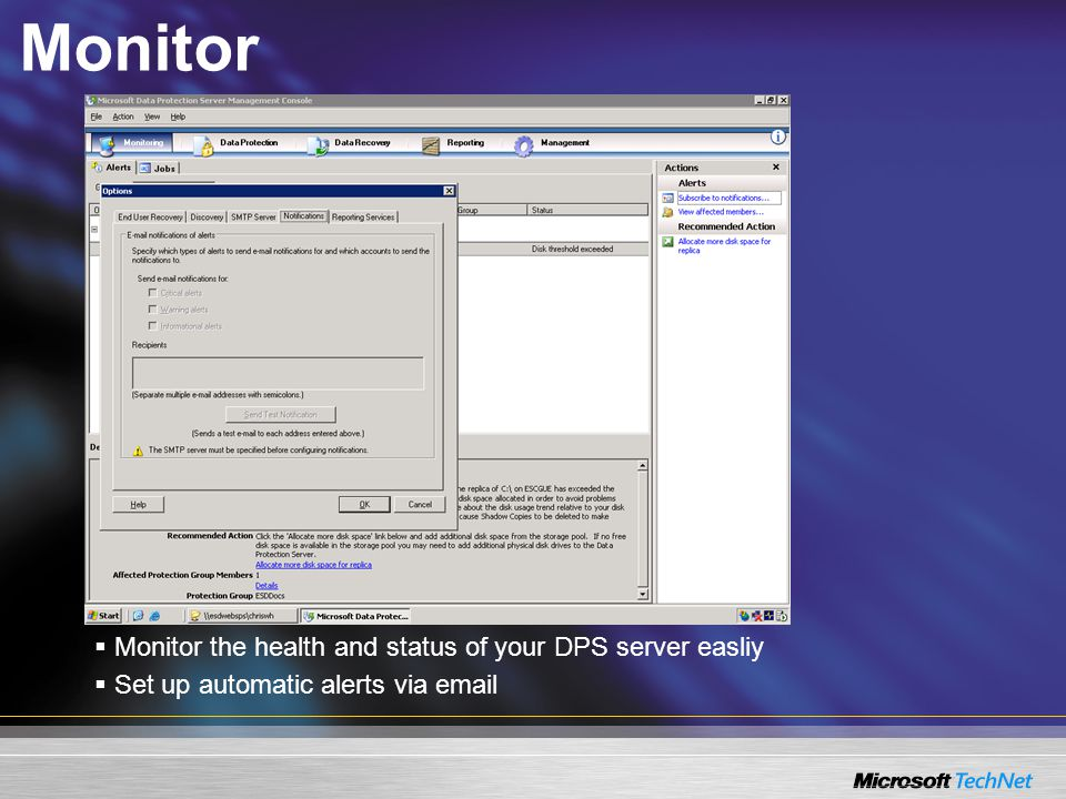Monitor  Monitor the health and status of your DPS server easliy  Set up automatic alerts via email
