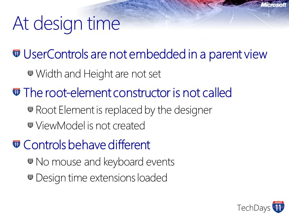 UserControls are not embedded in a parent view Width and Height are not set The root-element constructor is not called Root Element is replaced by the