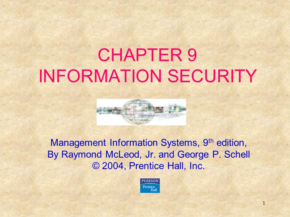 2 Learning Objectives: Know that information security is concerned with securing all of the information resources, not just hardware and data.