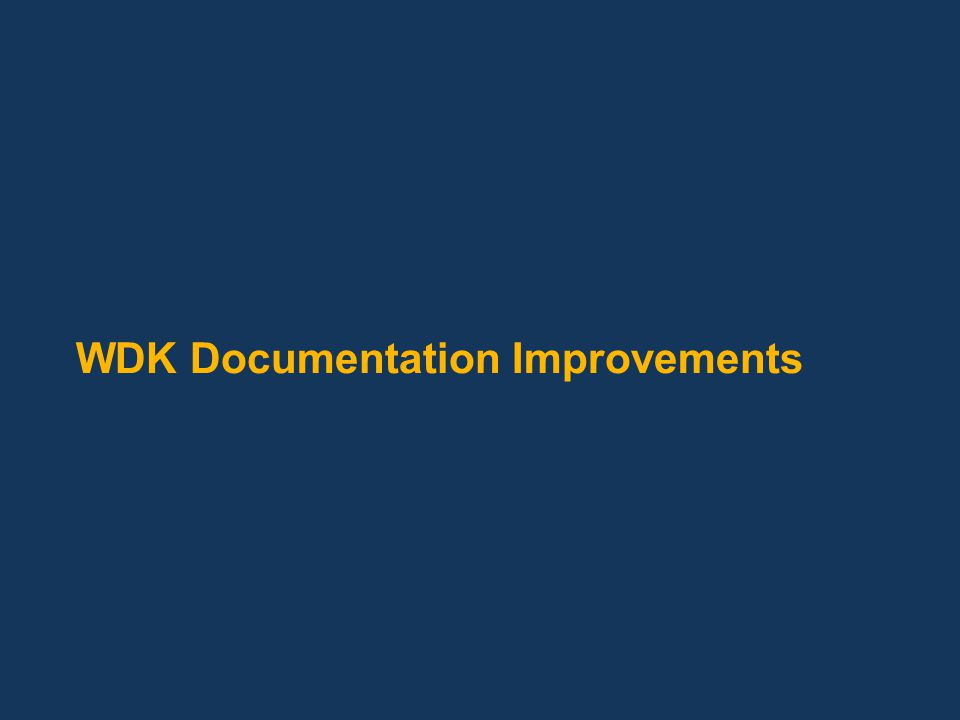 WDK Documentation Improvements