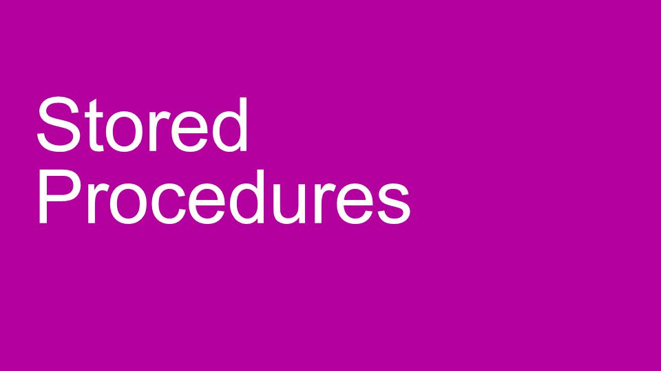 Stored Procedures