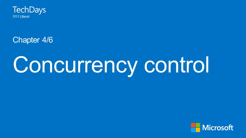 | Basel Concurrency control Chapter 4/6