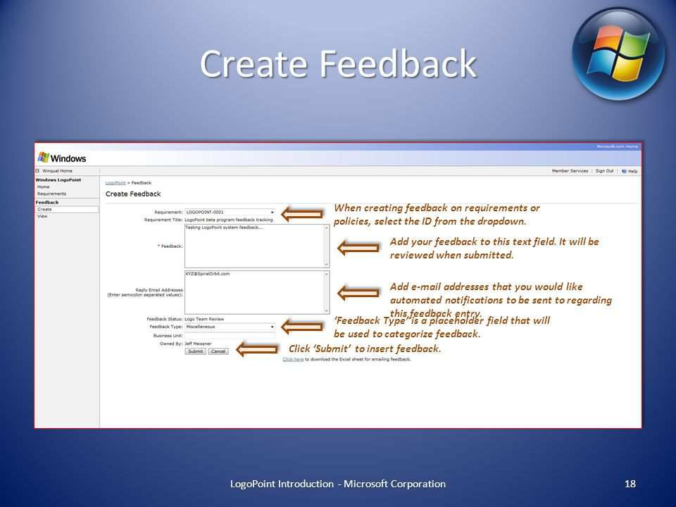 Create Feedback LogoPoint Introduction - Microsoft Corporation 18 Click 'Submit' to insert feedback.