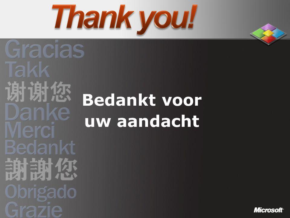 Bedankt voor uw aandacht