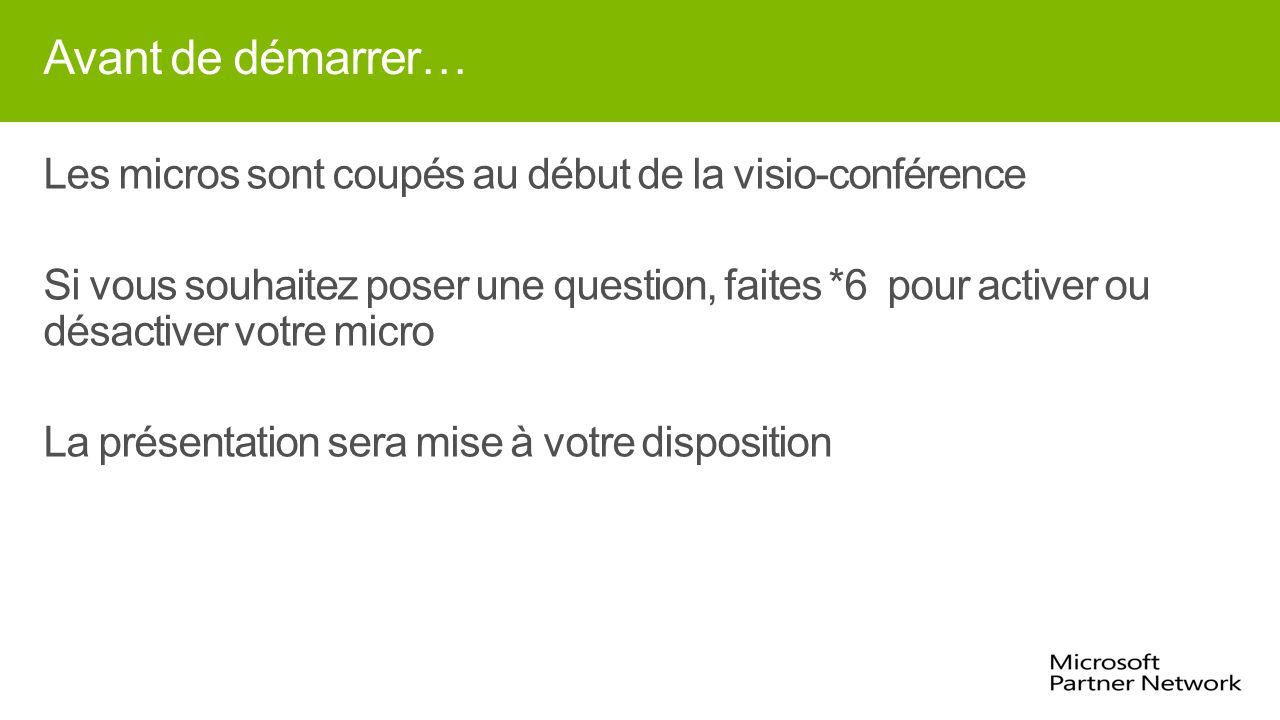 Avant de démarrer… Les micros sont coupés au début de la visio-conférence Si vous souhaitez poser une question, faites *6 pour activer ou désactiver votre micro La présentation sera mise à votre disposition