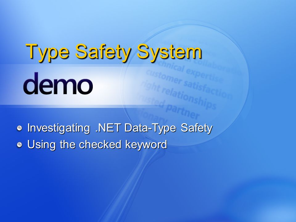 Type Safety System Investigating.NET Data-Type Safety Using the checked keyword