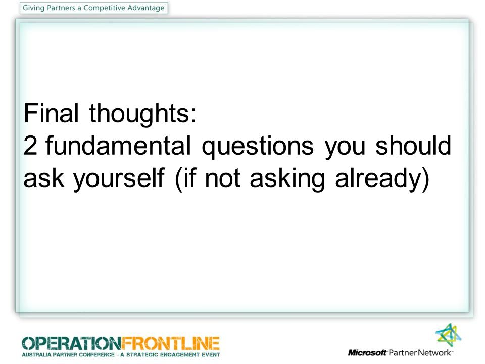 Final thoughts: 2 fundamental questions you should ask yourself (if not asking already)