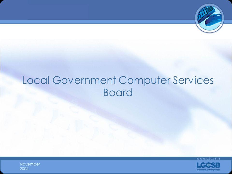 November 2005 Local Government Computer Services Board