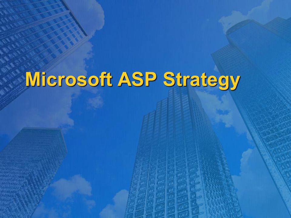 Microsoft ASP Strategy