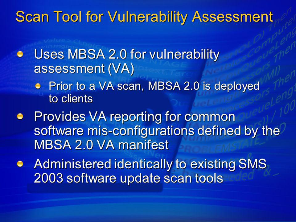 Scan Tool For Vulnerability Assessment Reporting for nearly 100 critical software misconfigurations Critical vulnerabilities include Are unnecessary services installed and running.
