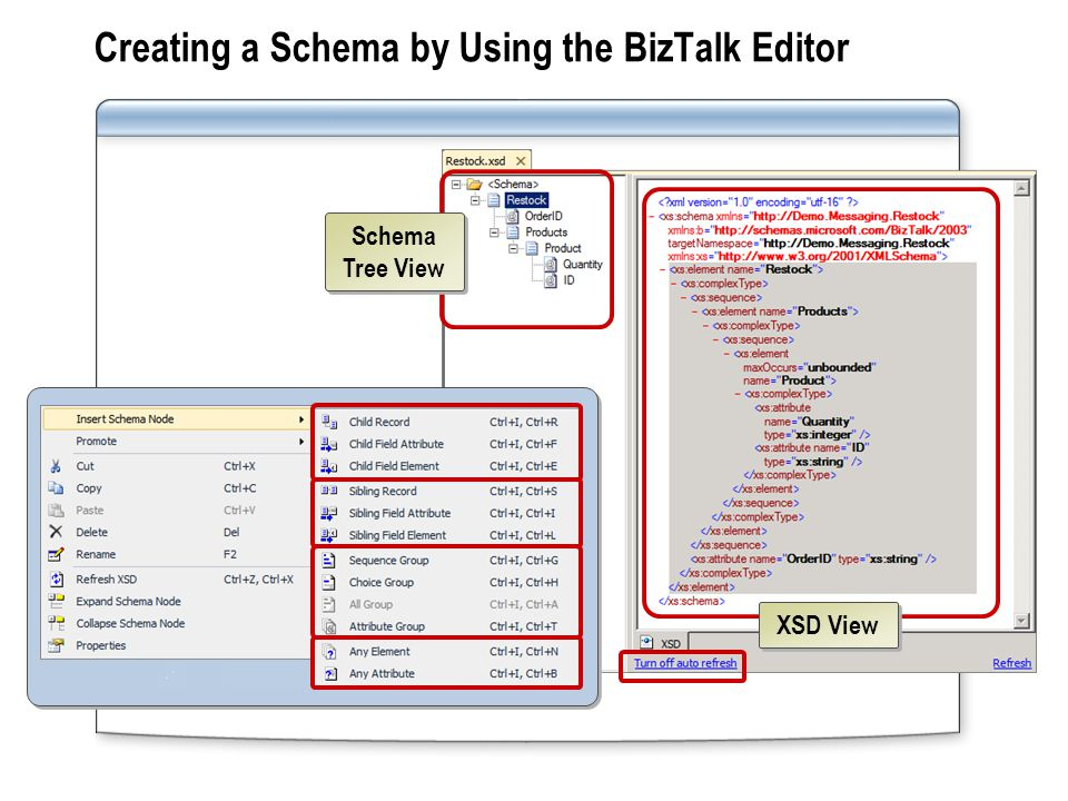Creating a Schema by Using the BizTalk Editor XSD View Schema Tree View
