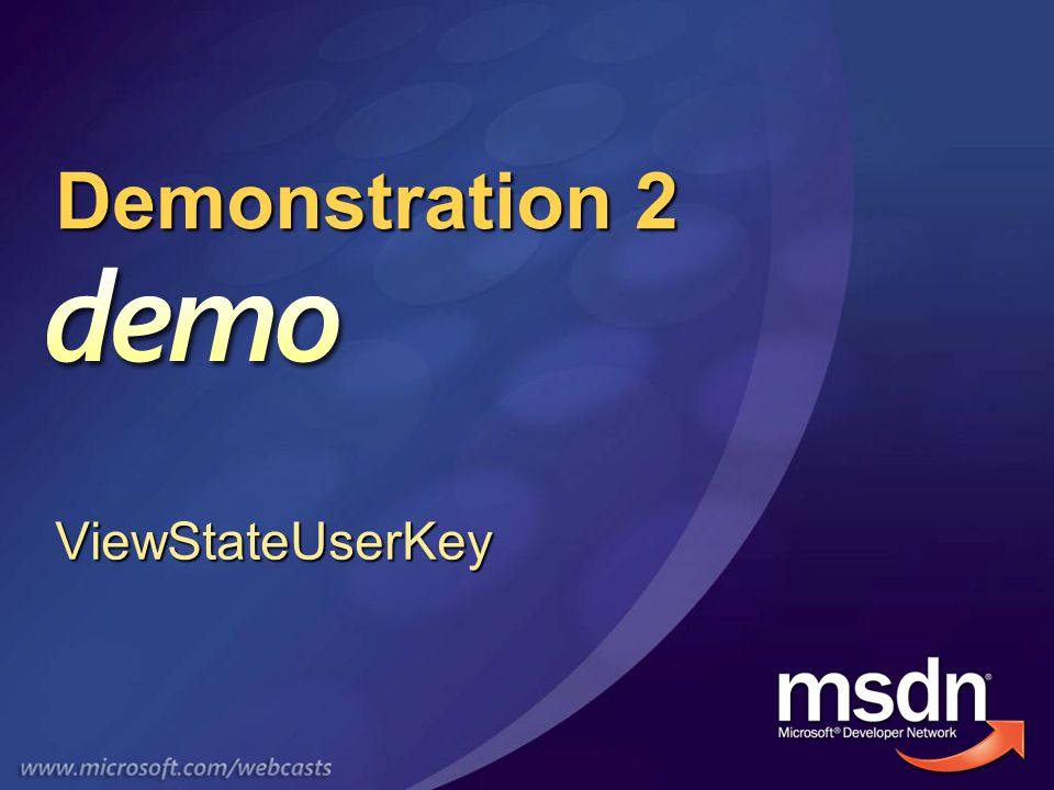 Demonstration 2 ViewStateUserKey
