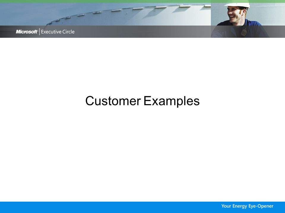 Customer Examples