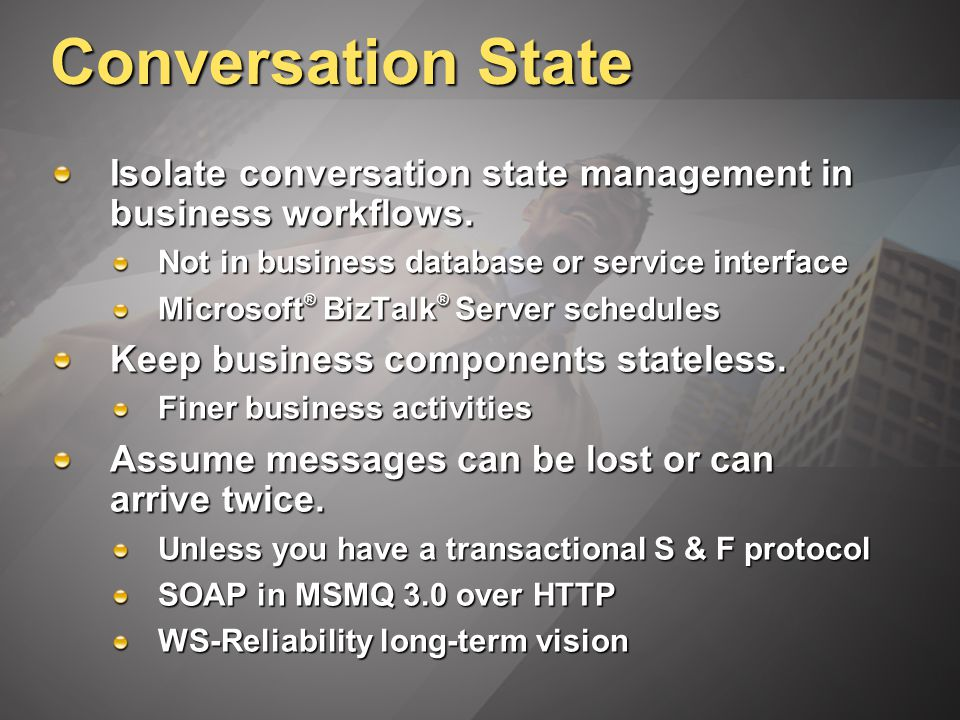 Conversation State Isolate conversation state management in business workflows.