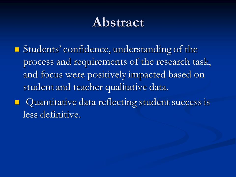 Abstract Students' confidence, understanding of the process and requirements of the research task, and focus were positively impacted based on student and teacher qualitative data.