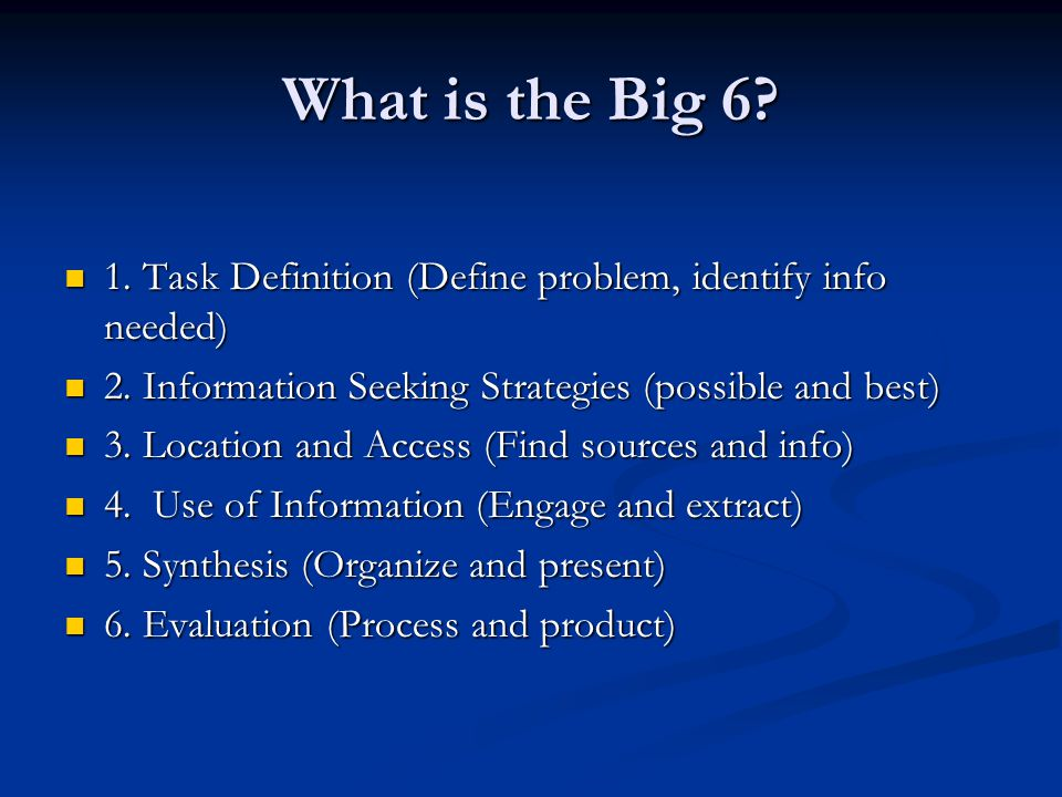 What is the Big Task Definition (Define problem, identify info needed) 1.