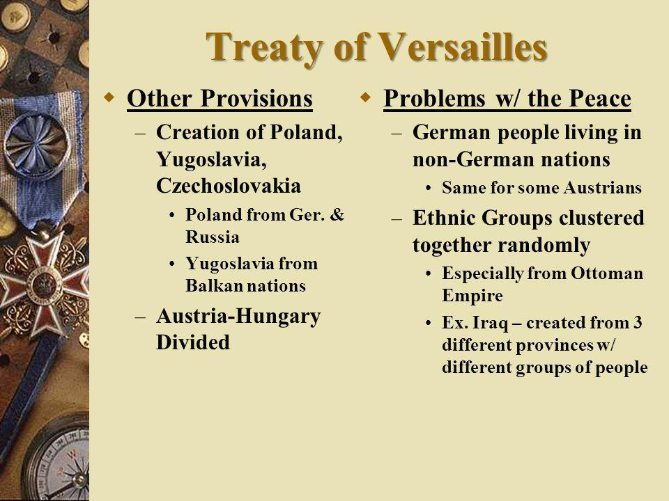 THE TERMS OF THE TREATY OF VERSAILLES 1919 WAR GUILT CLAUSE GERMANY GIVES UP NATIONAL TERRITORY GERMANY'S MILITARY FORCES REDUCED GERMAN LOSES OVERSEAS TERRITORIES NO UNION WITH AUSTRIA REPARATIONS Germany had to accept blame for starting WW1 - Army restricted to 100,000 - No modern weapons such as tanks, military air force.