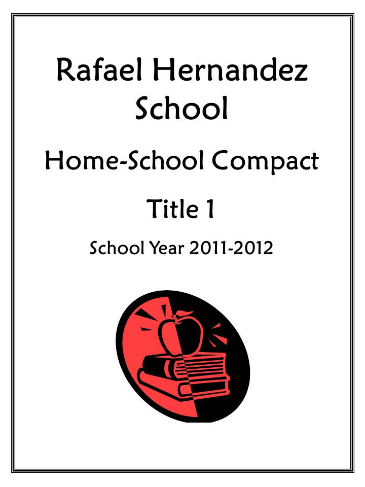 Rafael Hernandez School and the parents of the students participating in activities, services, and programs funded by Title I, Part A of the Elementary and Secondary Education Act, agree that this compact outlines how the parents, the entire school Staff, and the students will share the responsibility for improved student academic achievement and the means by which the school and parents will build and develop a partnership that will help children achieve the State's high standards.
