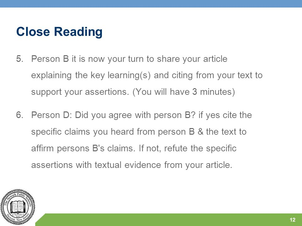 Close Reading 5.Person B it is now your turn to share your article explaining the key learning(s) and citing from your text to support your assertions