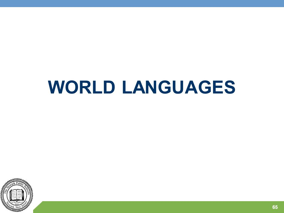 WORLD LANGUAGES 65