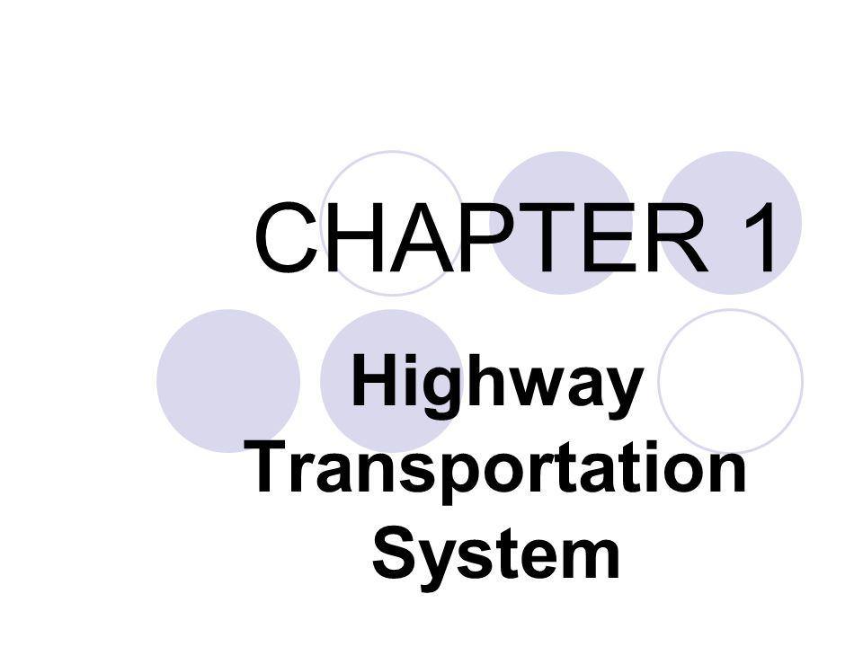 CHAPTER 1 Highway Transportation System