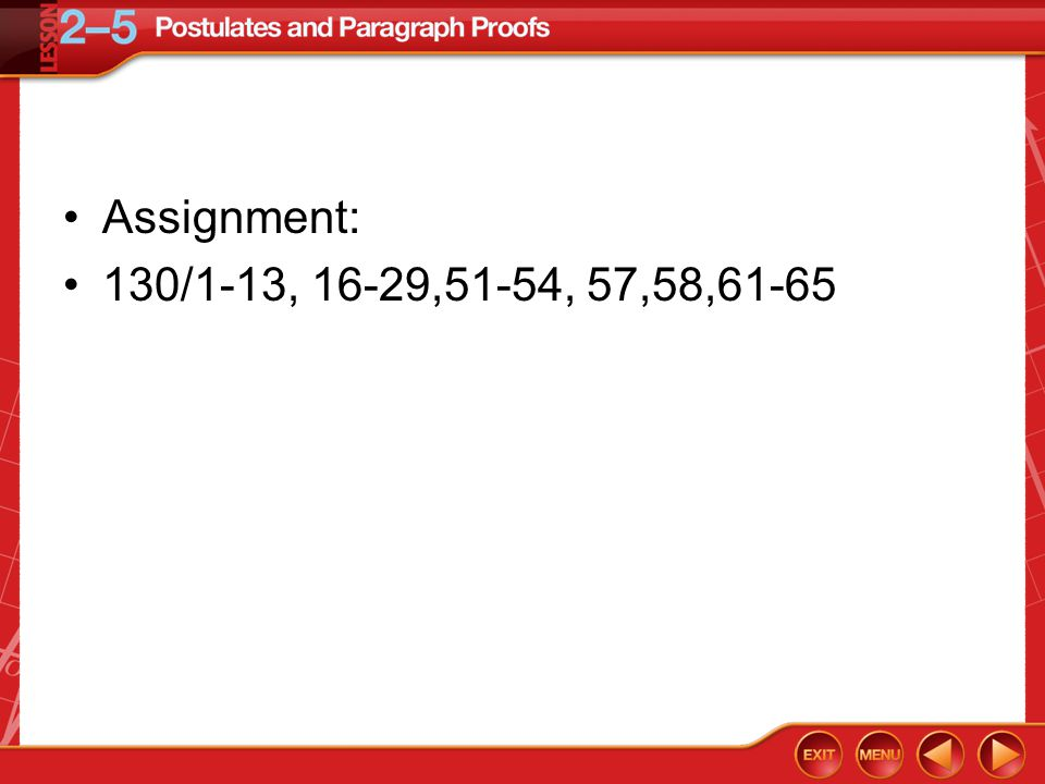Assignment: 130/1-13, 16-29,51-54, 57,58,61-65