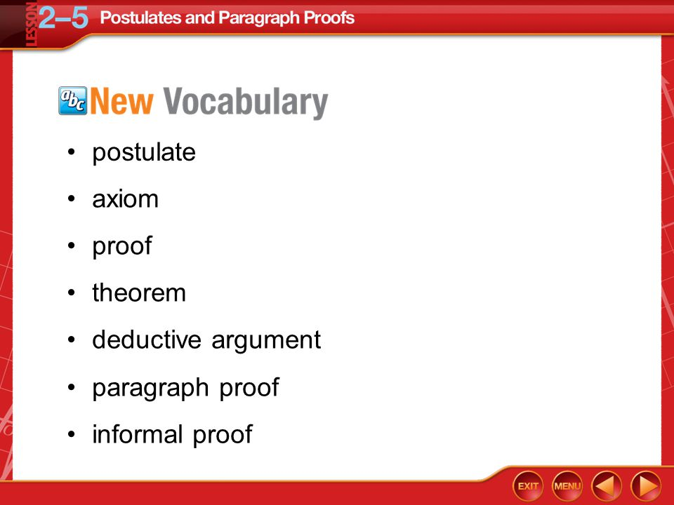 Vocabulary postulate axiom proof theorem deductive argument paragraph proof informal proof