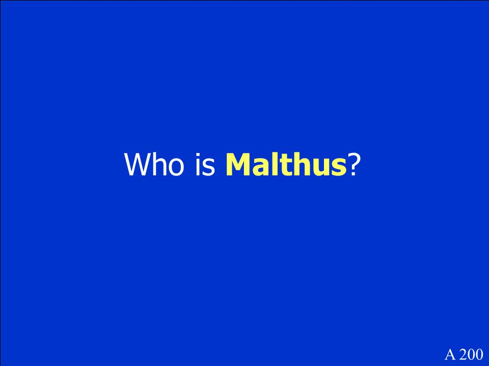Who is Malthus? A 200
