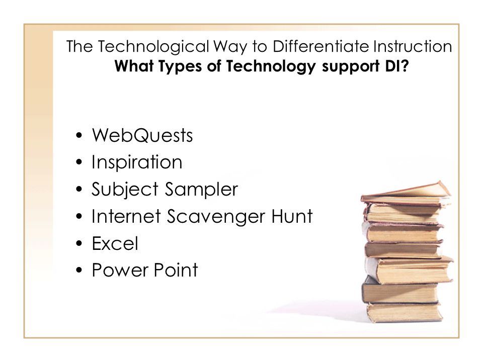 The Technological Way to Differentiate Instruction What are the Components of DI.