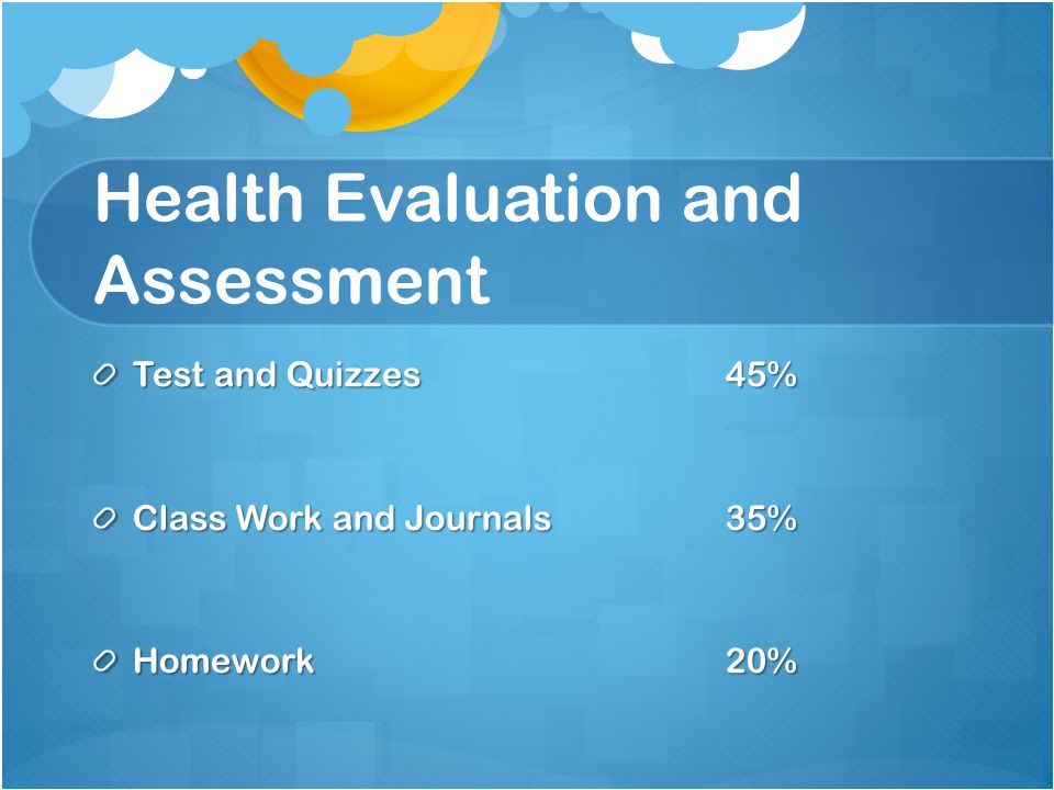 Health Each student will get 1 full Marking Period of Health.