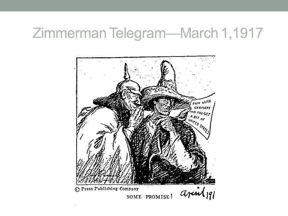 Zimmerman Telegram—March 1,1917