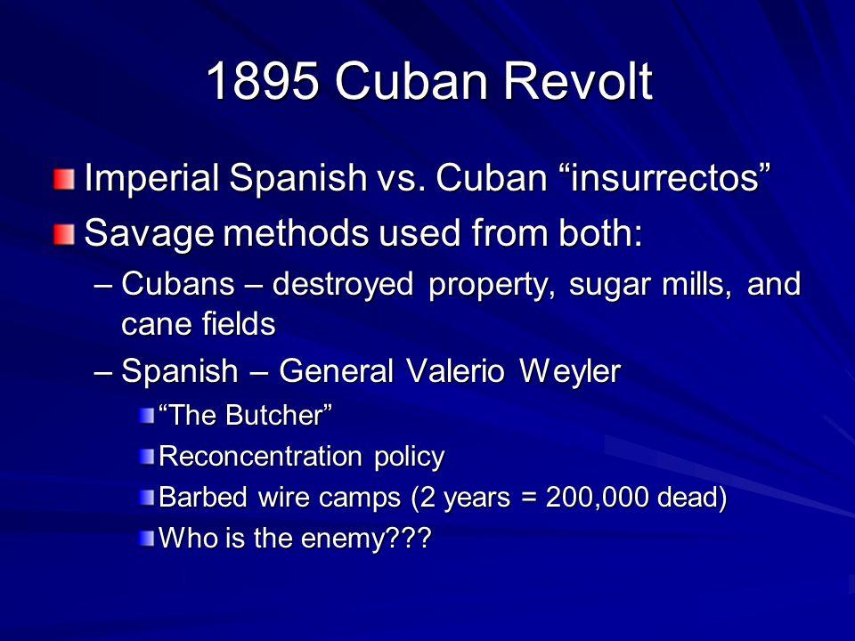 1895 Cuban Revolt Imperial Spanish vs.