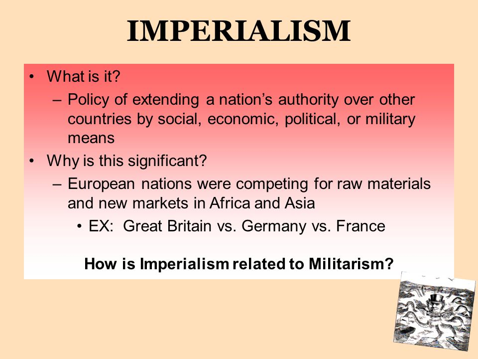 3. IMPERIALISM The battle over land and resources in Africa led to a bitter rivalry among European nations. Possessions of colonies displayed national