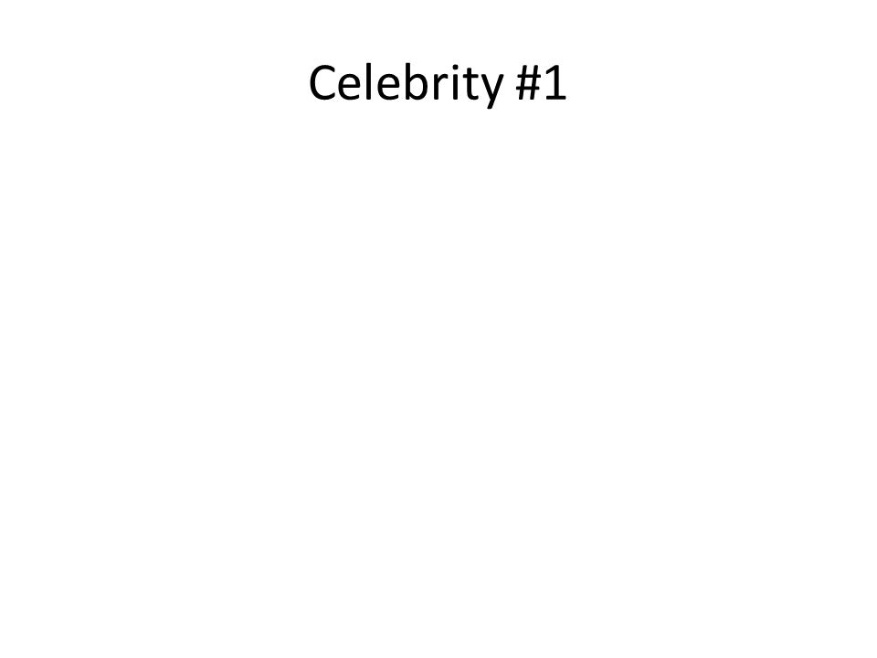 Celebrity #1