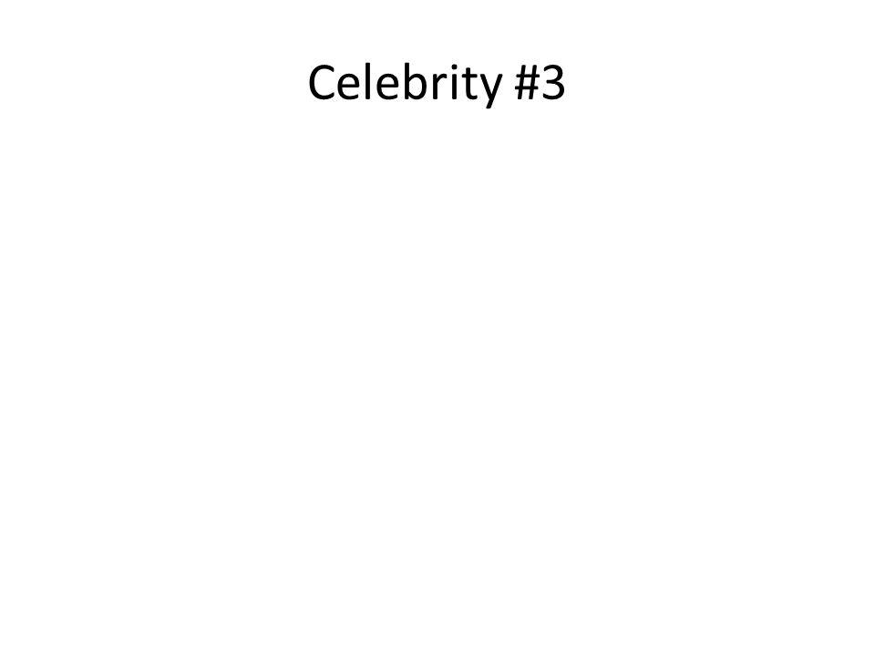 Celebrity #3