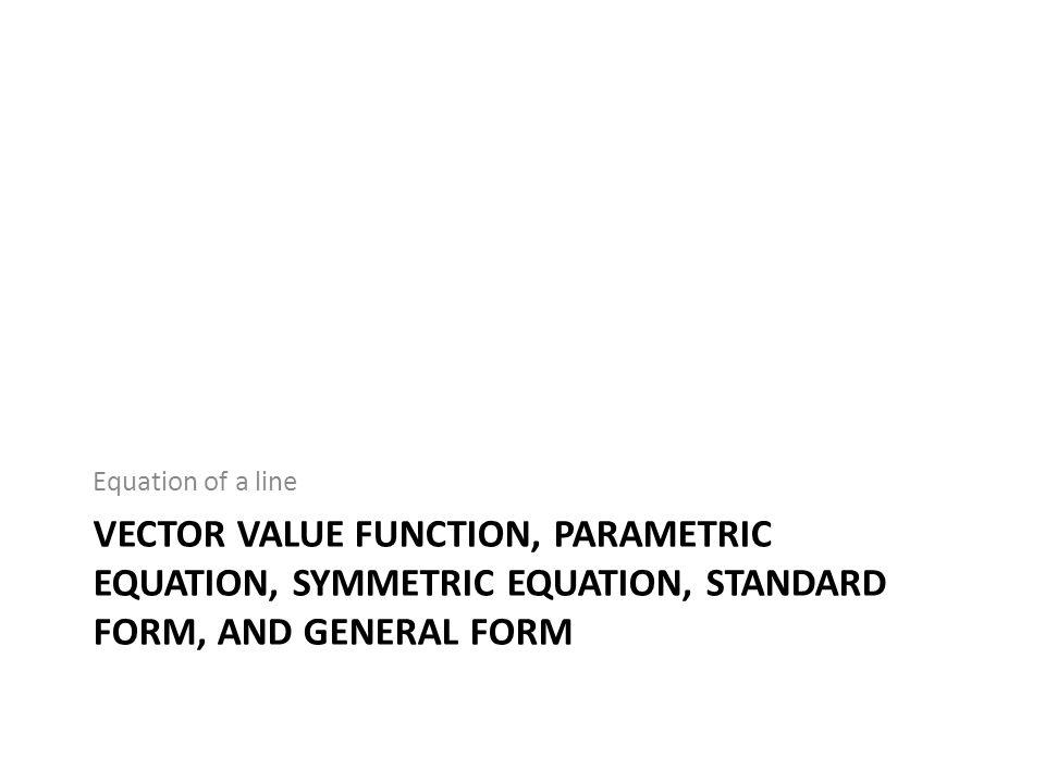 Scenario 1: Line through a point, parallel to a vector