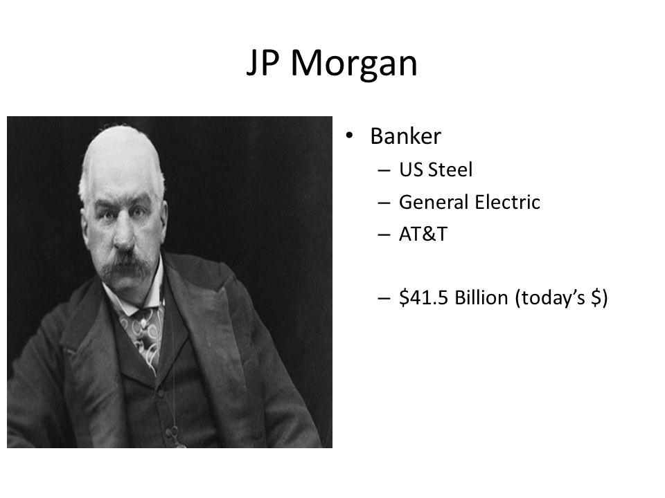 John D Rockefeller Oil (kerosene, gasoline) – Standard Oil Company – $340 billion (today's)