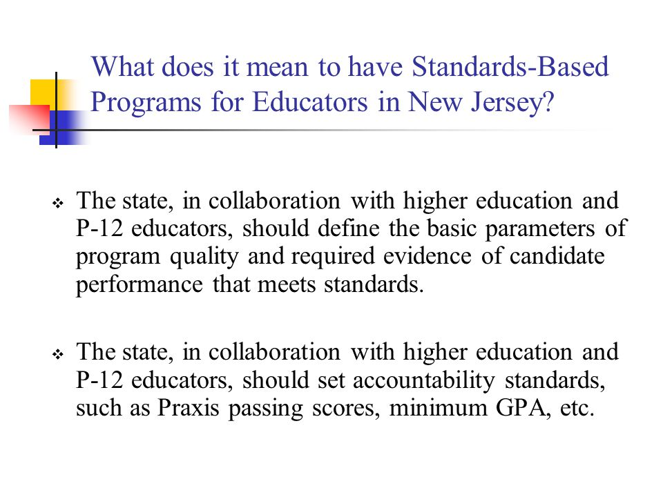 What does it mean to have Standards-Based Programs for Educators in New Jersey.