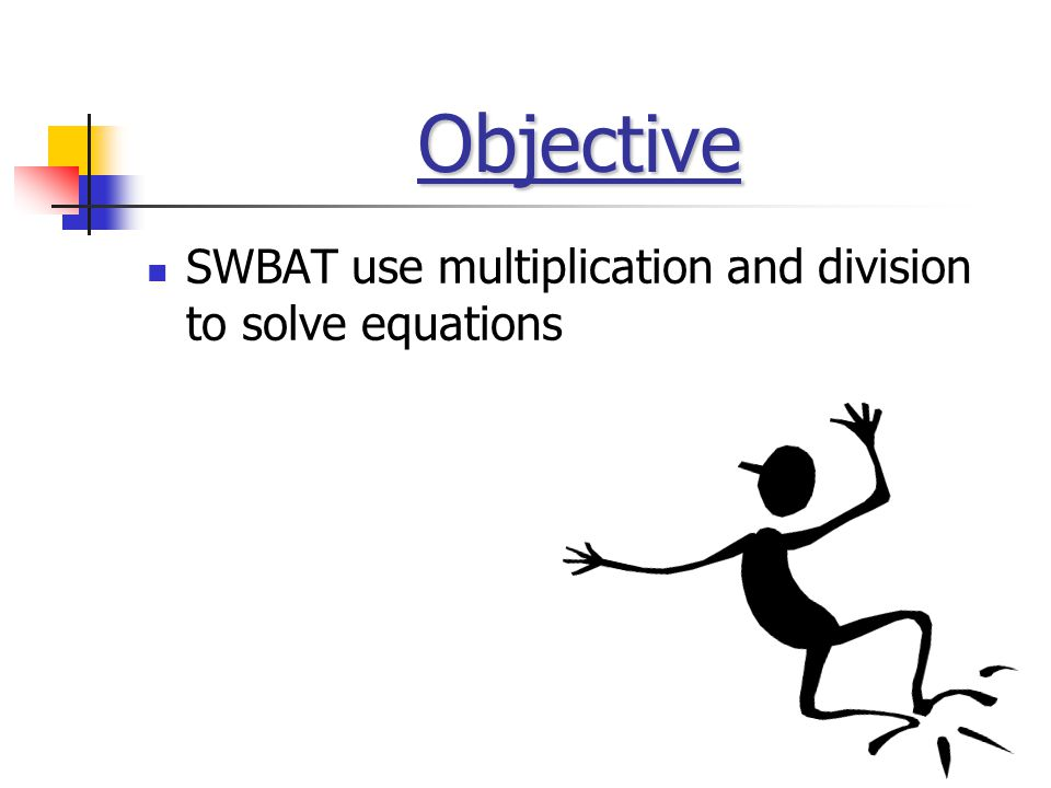 Equation- mathematical sentence with an equal sign Like a scale, both sides must be balanced