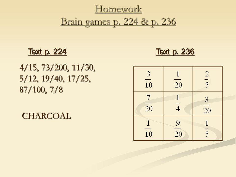 Homework Brain games p. 224 & p.
